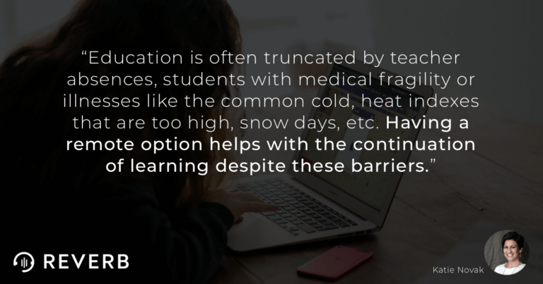 Having a remote options helps with the continuation of learning despite inequities between students.